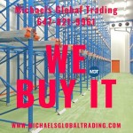 We Buy Your Warehouse Racking & Equipment • Michaels Global Trading