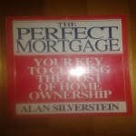 The Perfect Mortgage - The Key to Cutting the Cost of Home Owner