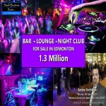 Bar , Lounge , Night Club In Edmonton FOR SALE